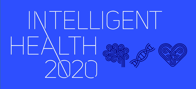 Intelligent Health 2020