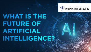 What Is the Future of AI? 3 Factors That Will Propel AI's Data Evolution