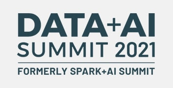 Data + Ai Summit 2021